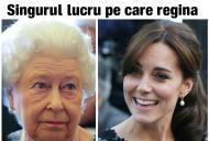 Care e singurul lucru pe care regina Marii Britanii îl detestă la Kate Middleton
