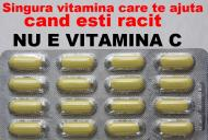 Singura vitamina care te ajuta cand esti racit. NU E VITAMINA C!