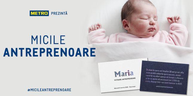 METRO Cash & Carry Romania lanseaza campania MICILE ANTREPRENOARE si ofera 1.500 de euro fetitelor nascute pe 8 martie 2019 in Bucuresti